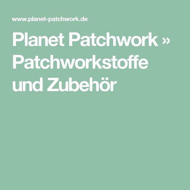 Planet Patchwork » Patchworkstoffe und Zubehör