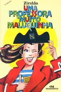 Blog do Professor Andrio: LIVRO: UMA PROFESSORA MUITO MALUQUINHA- ZIRALDO