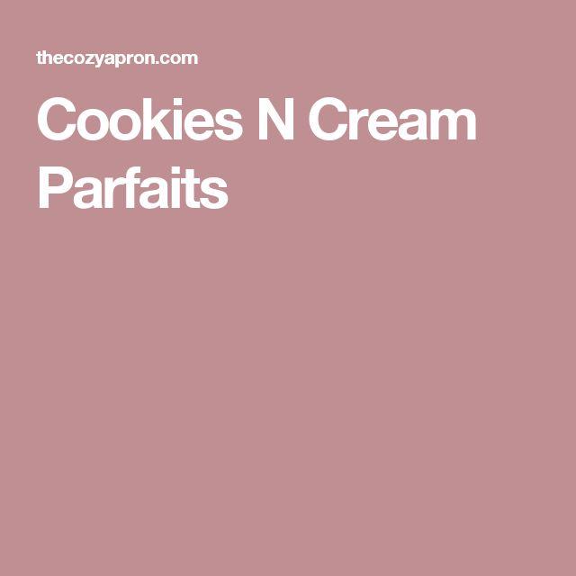 Cookies N Cream Parfaits