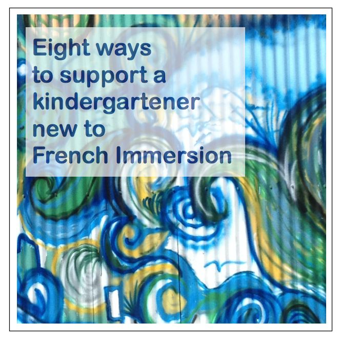 Madame Belle Feuille: 8 ways to support a kindergartener new to French immersion. This will come in handy over the next few months!