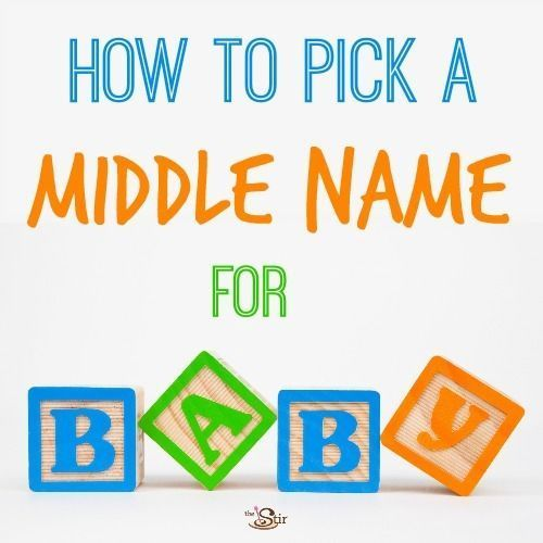 How To Pick A Middle Name For Baby Avoid These Mistakes