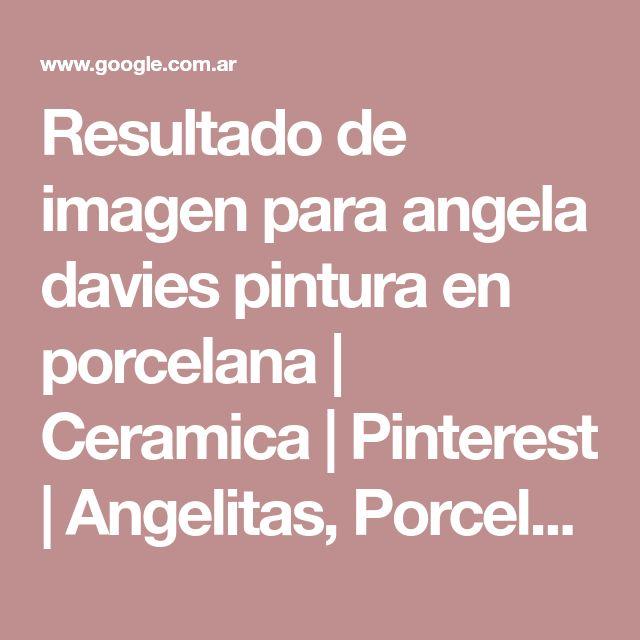 Resultado de imagen para angela davies pintura en porcelana   Ceramica   Pinterest   Angelitas, Porcelana y Pinturas