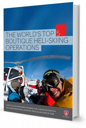 The world's top 5 boutique heli-skiing operations