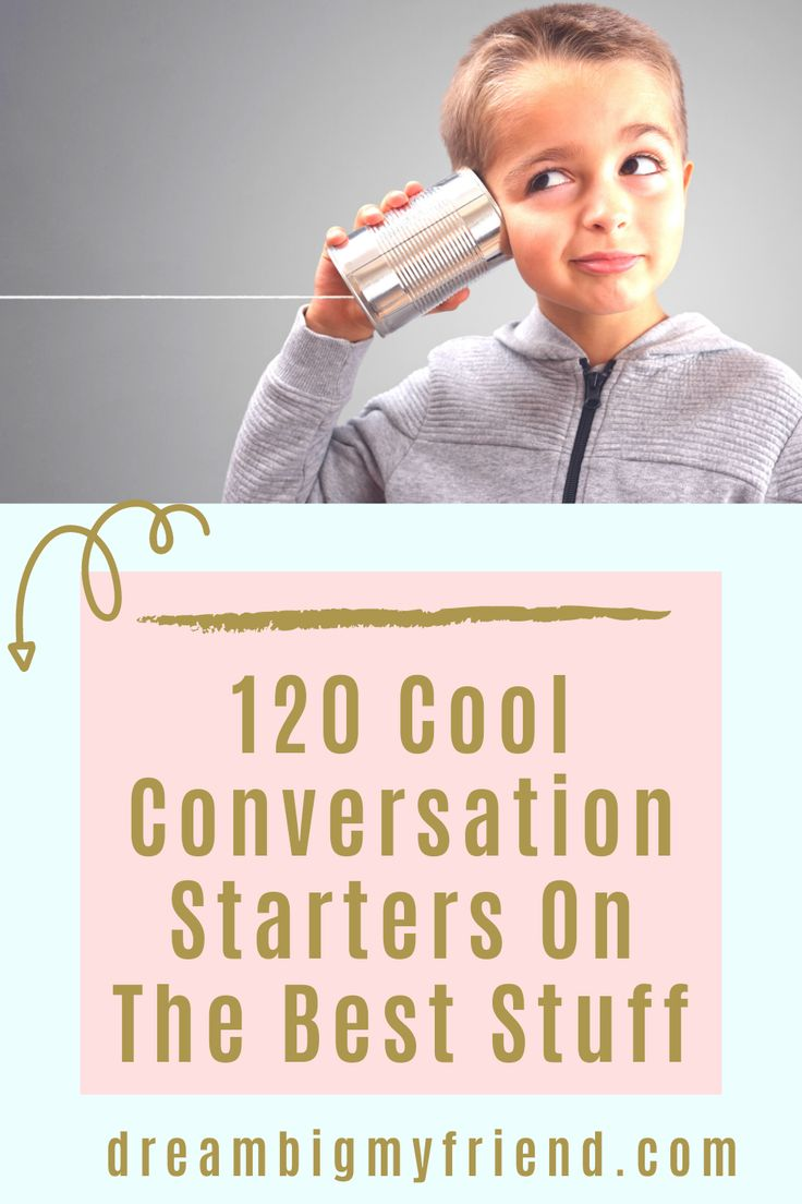 120 Deep Conversation Starters + Questions (About The