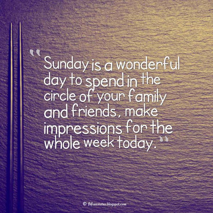 Sunday is a wonderful day to spend in the circle of your family and friends, make impressions for the whole week today., Happy Sunday Morning Images
