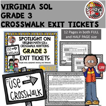 EXIT TICKETS 2016 VIRGINIA SOL MATH CROSSWALK ADDITIONS HALF OFF 24 HOURS This product is designed to provide quick assessment or practice of key parts of the 2016 Virginia CROSSWALK ADDITIONS for Grade 3 Math SOLs. Included are 12 different Exit Tickets aligned with the 2016 Crosswalk additions and clarifications.