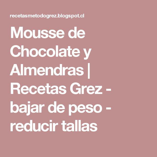 Mousse de Chocolate y Almendras         |          Recetas Grez - bajar de peso - reducir tallas