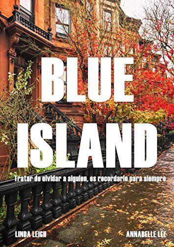 BLUE ISLAND: Tratar de olvidar a alguien, es recordarle p... https://www.amazon.es/dp/B01ICH9L6Q/ref=cm_sw_r_pi_awdb_x_UEFrybXTFWK93