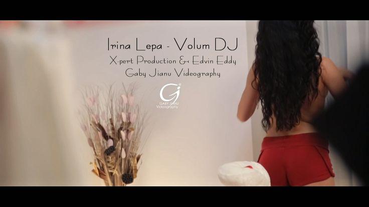 Irina Lepa - Volum DJ (oficial video) █▬█ █ ▀█▀