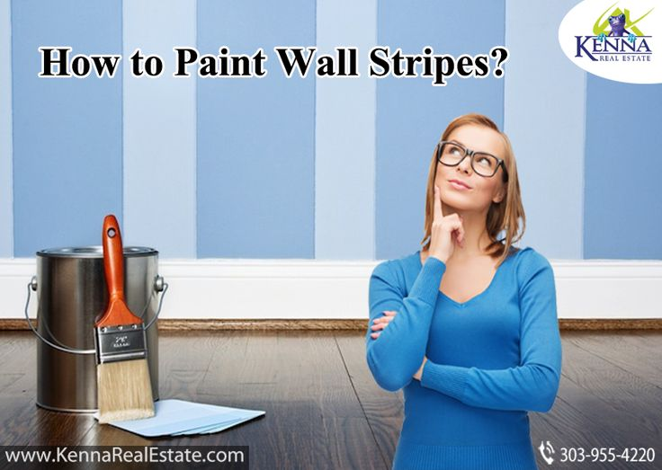 How to Paint Wall Stripes?... www.KennaRealEstate.com #How, #Paint, #Stripes.