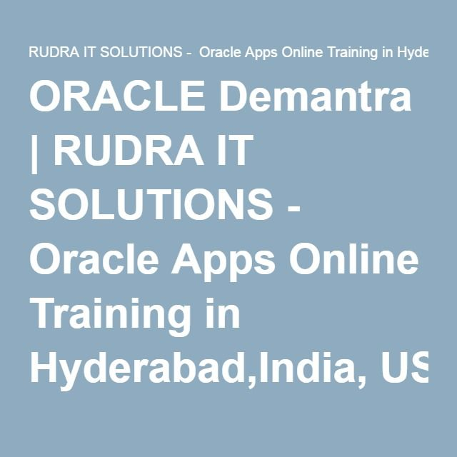 ORACLE Demantra | RUDRA IT SOLUTIONS - Oracle Apps Online Training in Hyderabad,India, USA, UK, Australia, New Zealand,…