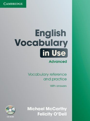 English Vocabulary in Use Advanced with Answers and CD-ROM (Face2face S) by Michael McCarthy. $31.93. Publication: September 28, 2006. Publisher: Cambridge University Press; PAP/CDR edition (September 28, 2006). Edition - PAP/CDR. Author: Michael McCarthy