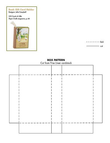 Download this free pattern to make a book gift card holder; Julie Campbell - Paper Crafts 350 Cards & Gifts; birthday, all occasion, paper craft