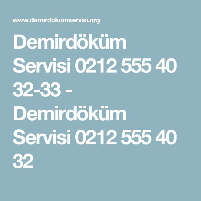 Demirdöküm Servisi 0212 555 40 32-33 - Demirdöküm Servisi 0212 555 40 32