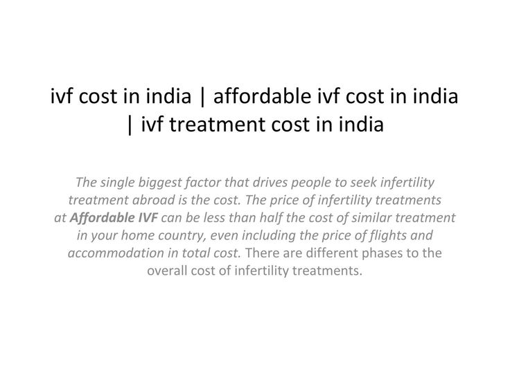 Ivf cost in india, affordable ivf cost in india, ivf treatment cost in india  ivf cost in india, affordable ivf cost in india, ivf treatment cost in india