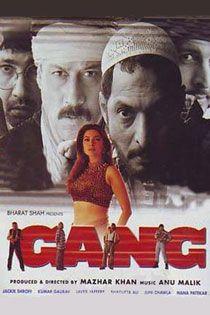 Gang (2000) Hindi Movie Online in SD - Einthusan Jackie Shroff, Nana Patekar, Kumar Gaurav Directed by Mazhar Khan Music by Anu Malik and R.D. Burman 2000 [A] ENGLISH SUBTITLE