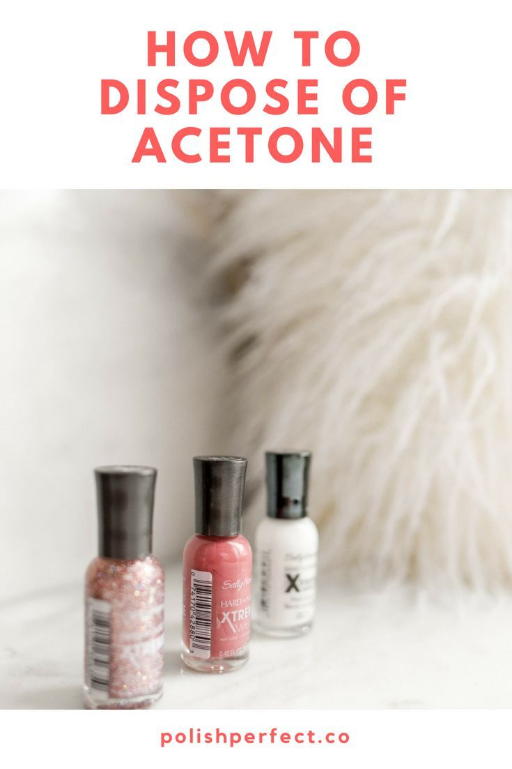 How To Dispose Of Acetone Nail Polish Crafts Easy Crafts Acetone