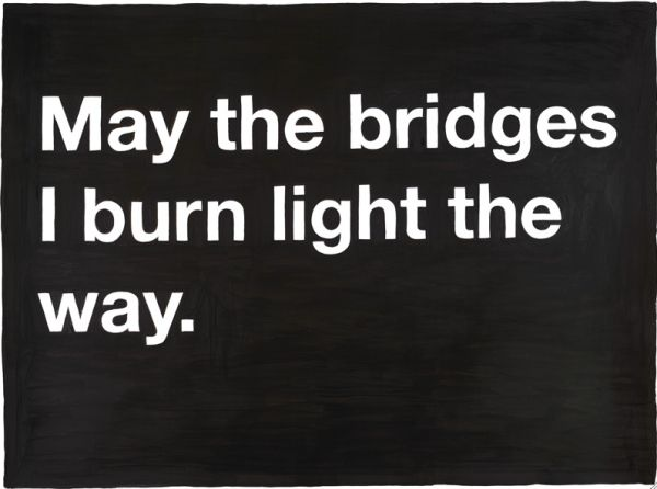 Love quotes: Life Quotes, Trav'Lin Lights, Burning Lights, Truths, The Bridges, Burning Bridges, Love Quotes, True Stories, Moving Forward