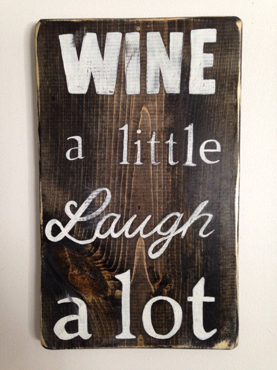 Reclaimed Wood Inpsirational Wine Sign by ThisBigOldDeskSigns