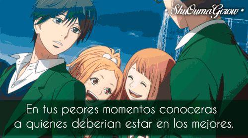 anime frases anime frases sentimientos ShuOumaGcrow Orange amigos