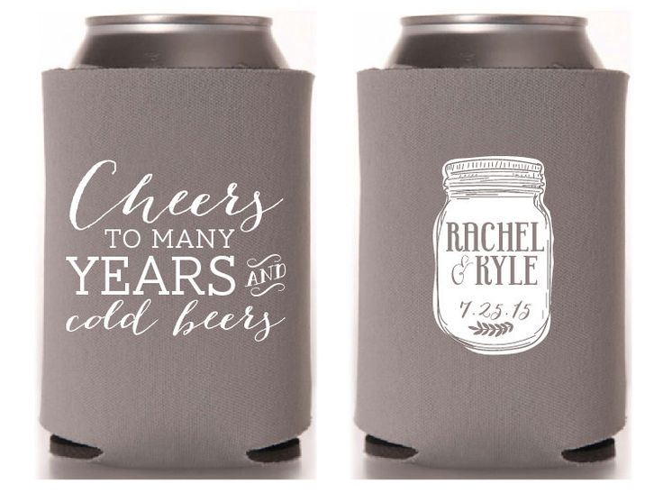 Custom Wedding Koozie - Cheers to Many Years and Cold Beers by ChristineMeahan on Etsy https://www.etsy.com/listing/226683777/custom-wedding-koozie-cheers-to-many
