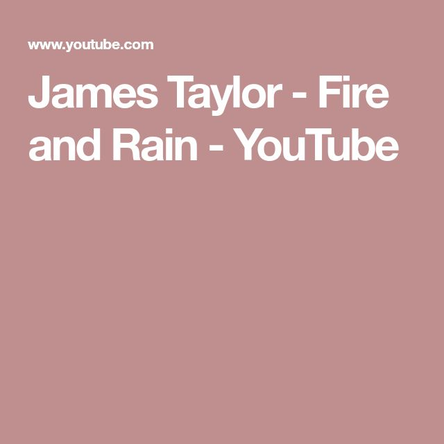James Taylor - Fire and Rain - YouTube