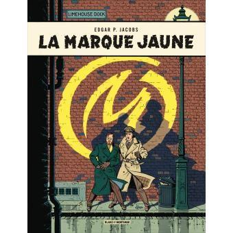 Blake et Mortimer - Tome 6 - La marque jaune - Edgar P. Jacobs - cartonné - Achat Livre - Fnac.com