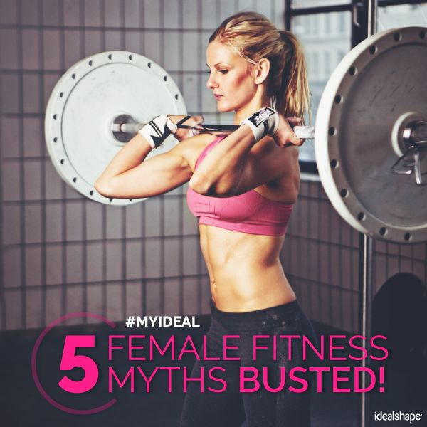 5 Female Fitness Myths Busted - IdealShape