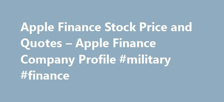 Apple Finance Stock Price and Quotes – Apple Finance Company Profile #military #finance http://cash.remmont.com/apple-finance-stock-price-and-quotes-apple-finance-company-profile-military-finance/  #apple finance # Stocks Fixes Book Closure for AGM Apple Finance Ltd has informed BSE that the Register of Members & Share Transfer Books of the Company will remain closed from September 20, 2016 to September 23, 2016 (both days... Read more