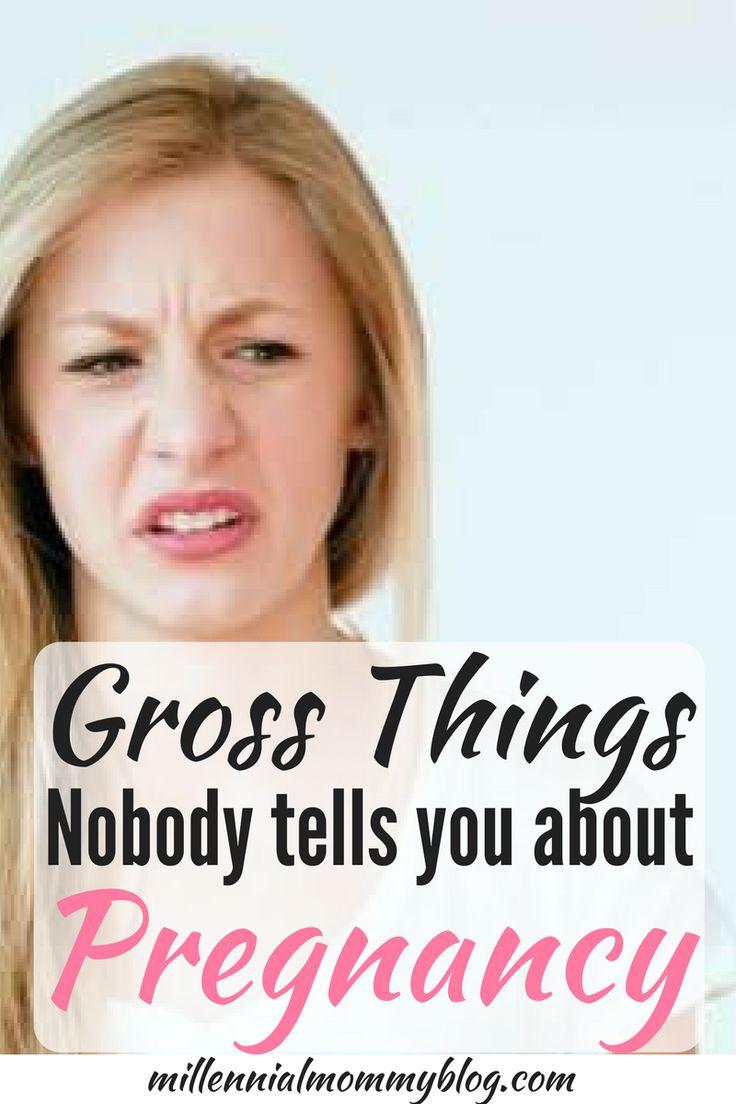 Gross Pregnancy Symptoms