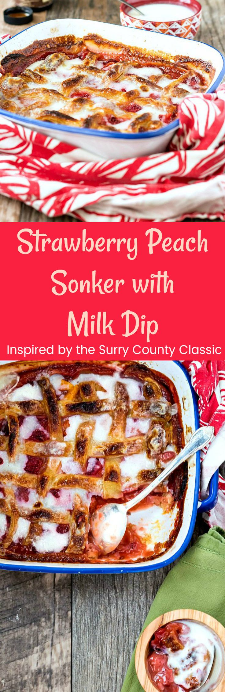 Strawberry Peach Sonker with Milk Dip is a dessert native to Surry and ...
