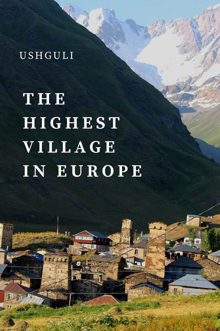 Find Out About The Highest Village In Europe Situated In The