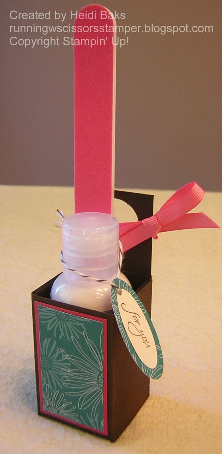 lotion and nail file gift box/holder   RunningwScissorsStamper: 3-D Thursday: Club Appreciation Gifts