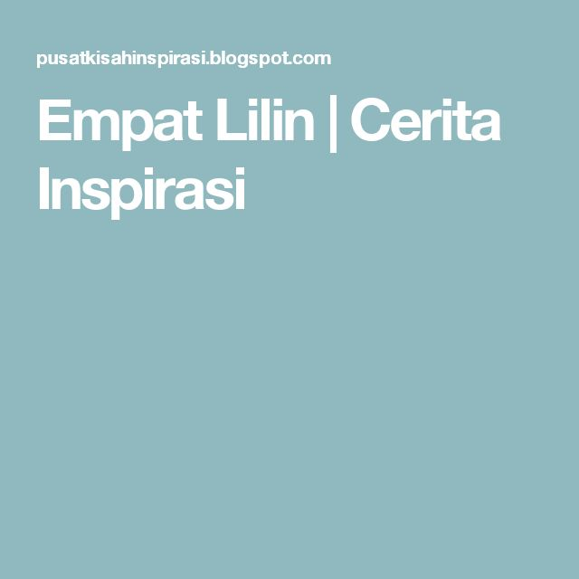 Empat Lilin | Cerita Inspirasi