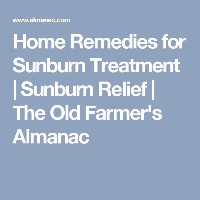 Home Remedies for Sunburn Treatment | Sunburn Relief | The Old Farmer's Almanac