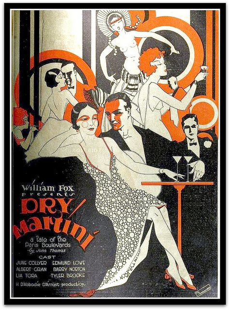 Poster for production of 'Dry Martini',1928, directed by Harry d'Abbadie d'Arrast- based on novel by John Thomas, 'Dry Martini: A Gentleman Turns to Love' (published 1927) that depicts life in the Right Bank of Paris in the early 1920s.
