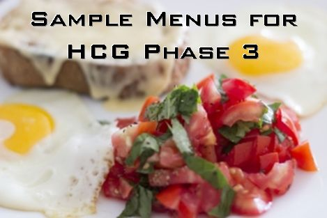 Get ideas for what to eat on HCG Phase 3 (aka HCG maintenance) with this full week of sample menus!