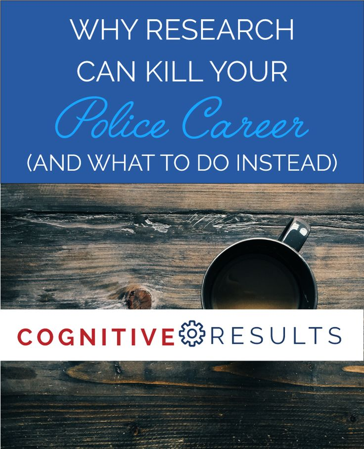 Do you have time to waste not pursuing your police career? Are you stuck in research? Get help from https://cognitiveresults.com - we care and are there for you to succeed.