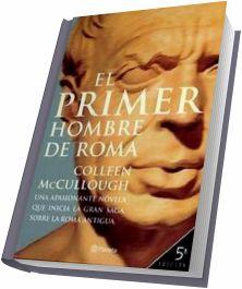 El Primer Hombre De Roma - Colleen McCullough [Español] [Voz Humana] [AAC]