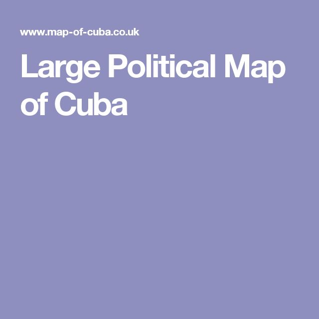 Large Political Map of Cuba