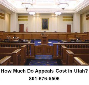 How Much Do Appeals Cost in Utah?