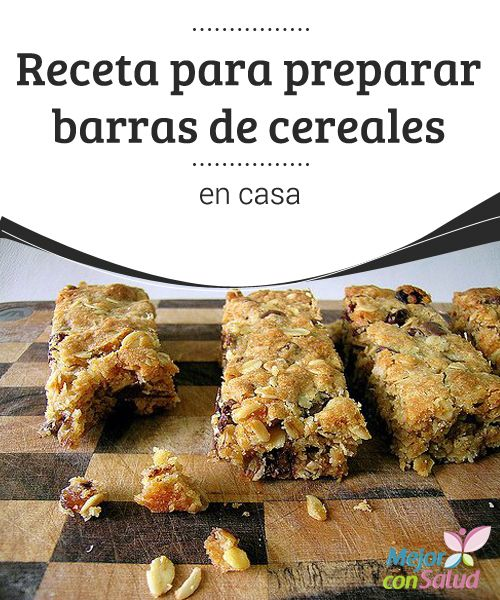 Receta para preparar barras de cereales en casa  Sin duda, la imagen de una barra de cereales nos transmite una idea de alimentación sana y buena salud.