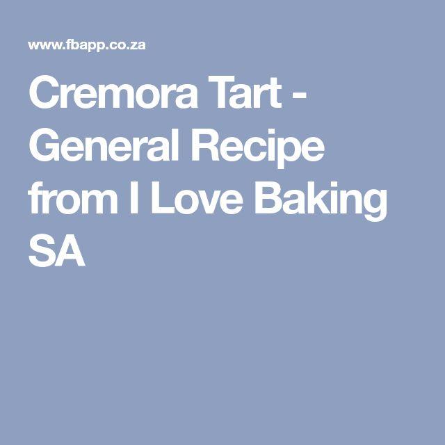 Cremora Tart - General Recipe from I Love Baking SA
