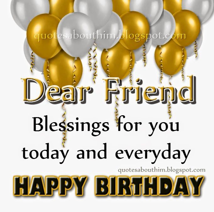Happy Birthday Inspirational Quotes | Happy birthday dear friend | Inspirational…