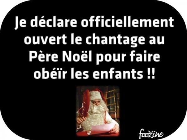 le chantage au Père Noël pour faire obéïr les enfants !!