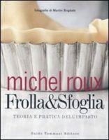 Libri Libro Ricette Frolla & Sfoglia € 25,00