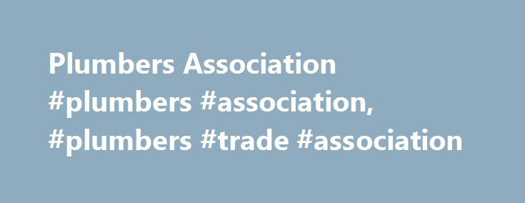 Plumbers Association #plumbers #association, #plumbers #trade #association http://turkey.remmont.com/plumbers-association-plumbers-association-plumbers-trade-association/  # About APHC – the leading plumbers association for plumbing and heating businesses in England and Wales. The Association of Plumbing and Heating Contractors (APHC) is a not-for-profit trade body for the plumbing and heating industry in England and Wales. We have been a plumbers association since 1925 and represent large…