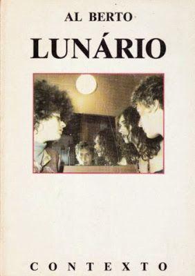 Romance.  Autor: Al Berto 1.ª edição: 1988 Páginas: 135 Editor: Contexto, Lisboa