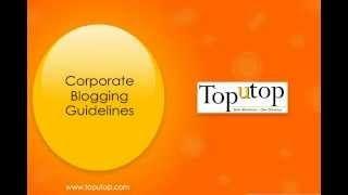Corporate Blogging Guidelines