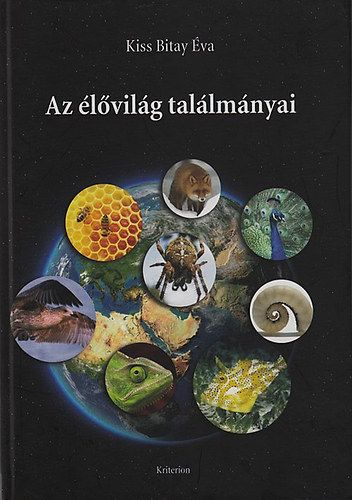 2200- Kiss Bitay Éva: Az élővilág találmányai